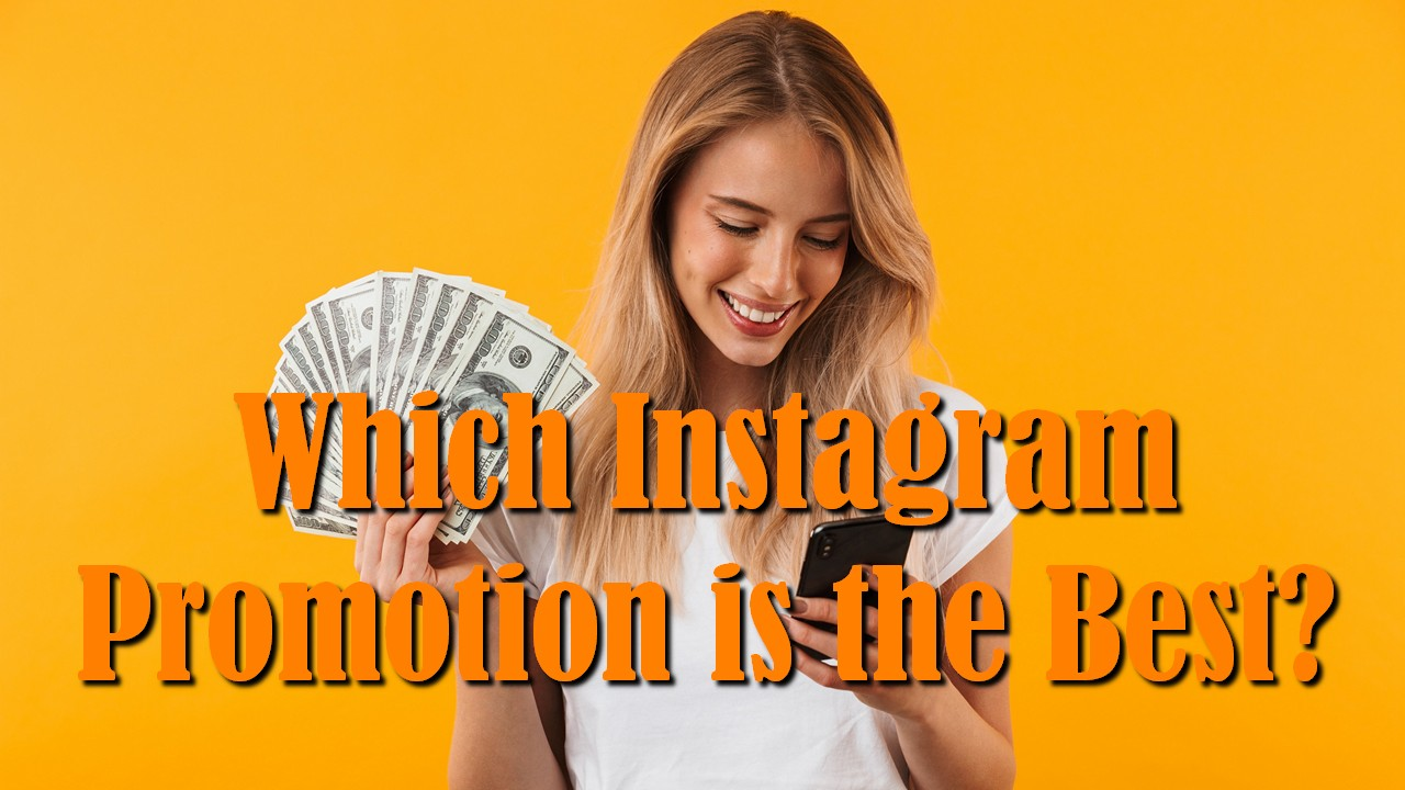 Which Instagram Promotion is the Best?